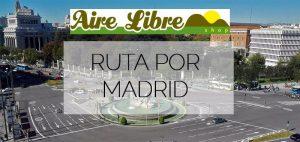 Ruta a pie por Madrid centro